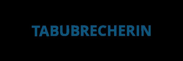 TABUBRECHERIN